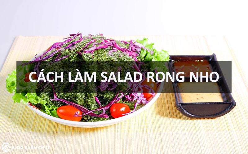 cách làm salad rong nho